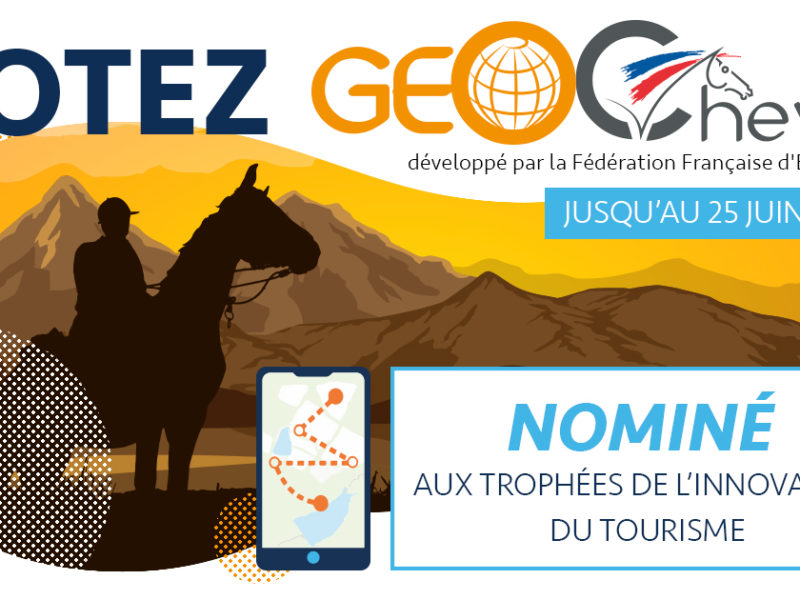 La FFE et GeoCheval nominés  aux Trophées de l'innovation du tourisme !